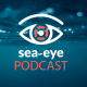 Sea-Eye Podcast