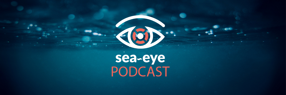 Sea-Eye Podcast